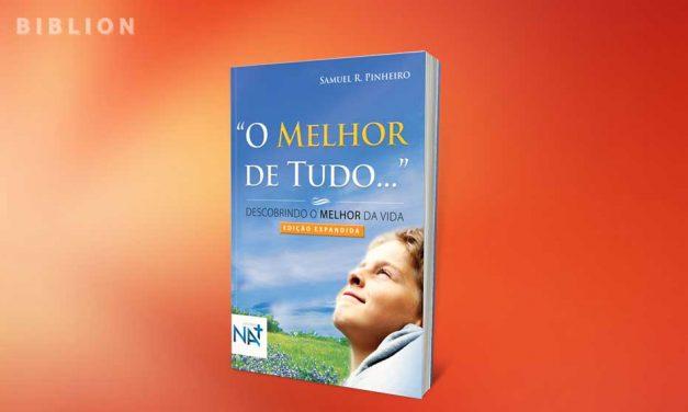 """""""O MELHOR DE TUDO…"""""""