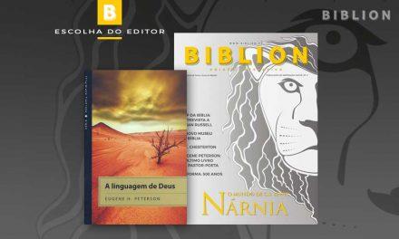 ESCOLHA DO EDITOR: A linguagem de Deus – Eugene Peterson