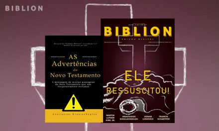 AS ADVERTÊNCIAS DO NOVO TESTAMENTO – Anastasios Kioulachoglou