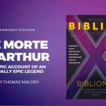 LE MORTE D'ARTHUR – SIR THOMAS MALORY