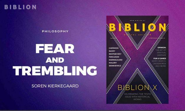 FEAR AND TREMBLING – SOREN KIERKEGAARD