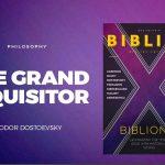 FILOSOFIA: O GRANDE INQUISIDOR – Fiódor Dostoiévsky