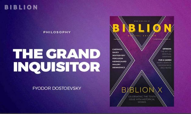 PHILOSOPHY: THE GRAND INQUISITOR – FYODOR DOSTOEVSKY
