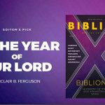 IN THE YEAR OF OUR LORD – SINCLAIR B. FERGUSON