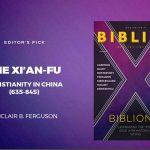 XI'AN-FU: O CRISTIANISMO NA CHINA (635-845)