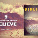9 COMMON LIES CHRISTIANS BELIEVE (9 MENTIRAS COMUNS EM QUE OS CRISTÃOS ACREDITAM) – SHANE PRUITT